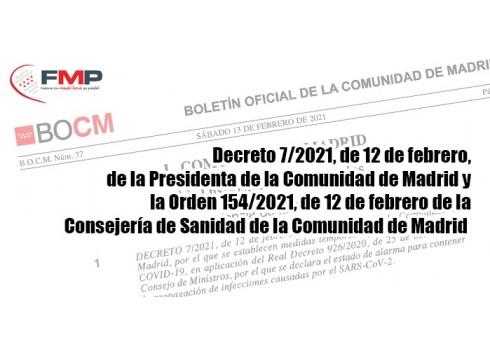 Decreto 7/2021, de 12 de febrero, de la Presidenta de la Comunidad de Madrid y la Orden 154/2021, de 12 de febrero de la Consejería de Sanidad de la C