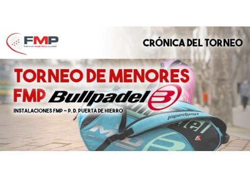 TORNEO MENORES FMP BULLPADEL. CAT A